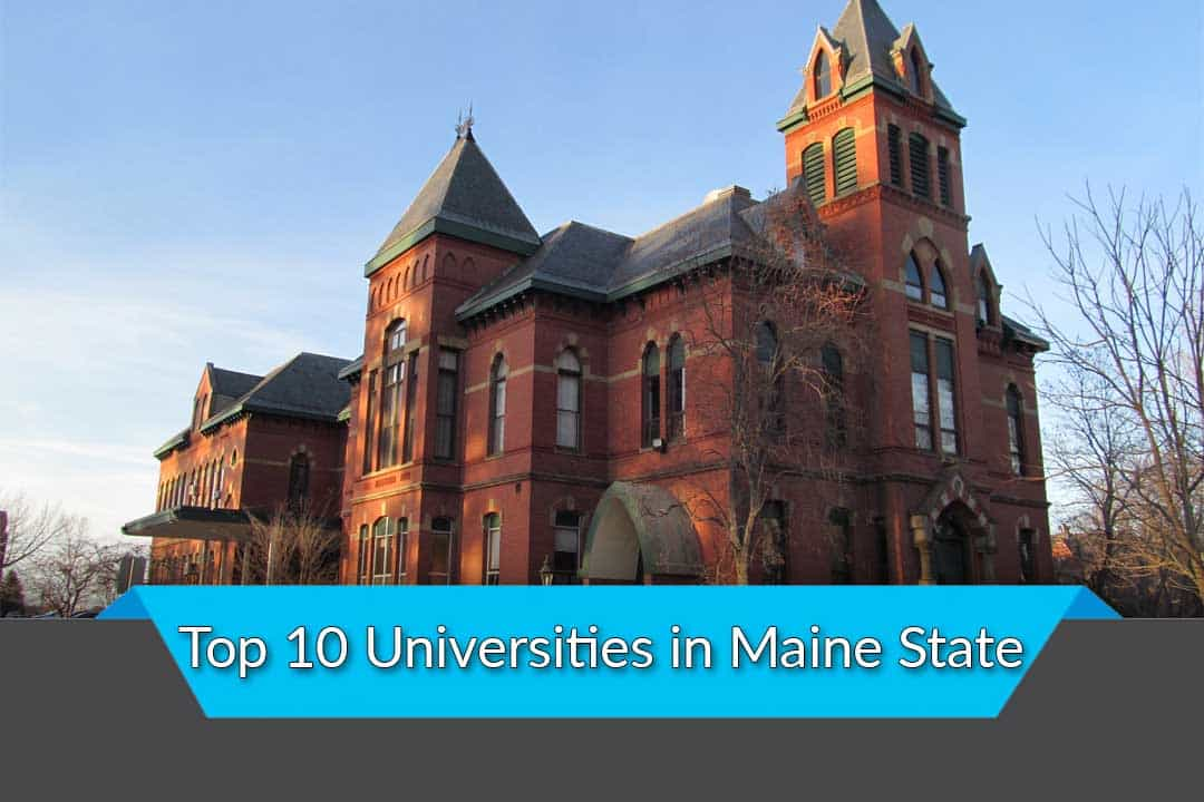 Top 10 Universities in Maine State