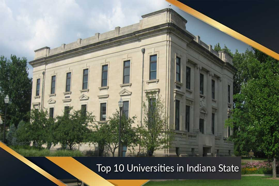 Top 10 Universities in Indiana State