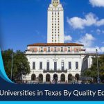 Top 10 Universities in Texas By Quality Education