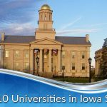 Top 10 Universities in Iowa State