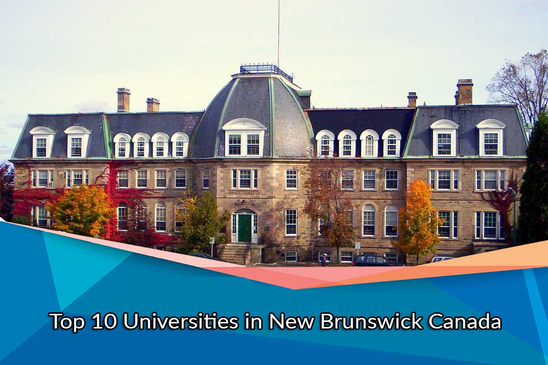 Top 10 Universities in New Brunswick Canada